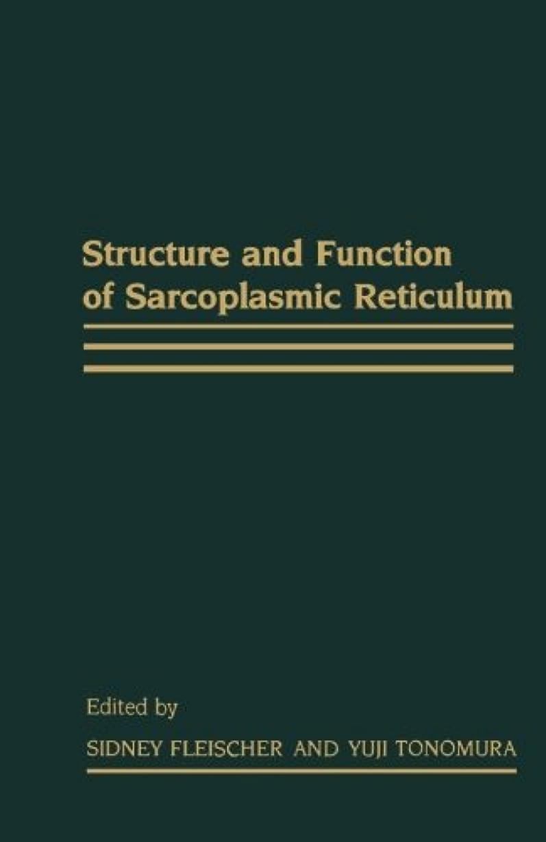 侵略弾薬スタックStructure and Function of Sarcoplasmic Reticulum