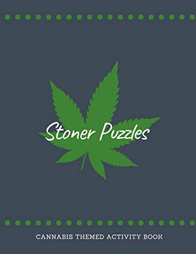 Stoner Puzzles: Cannabis Themed Activity Book