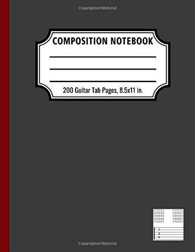 Large Guitar Tab Composition Notebook: 200 Pages with Guitar Tabs (8.5x11