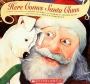 Here Comes Santa Claus by Gene Autry (January 19,2003)