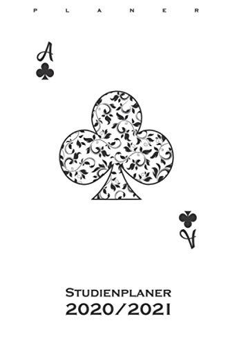 Poker Spielkarte Kreuz Ass Studienplaner 2020/21: Semesterplaner (Studentenkalender) für Freunde des strategischen Kartenspiels