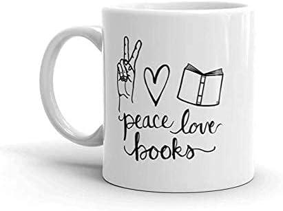 Peace, Love, Books – 350 ml, taza de cuota, cartas a mano, regalo de club de libro, regalo de cumpleaños para parentes, amigos, profesores y colleagues.