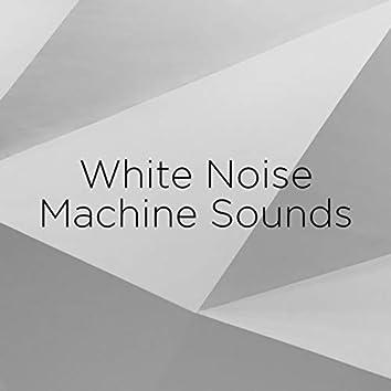 White Noise Machine Sounds