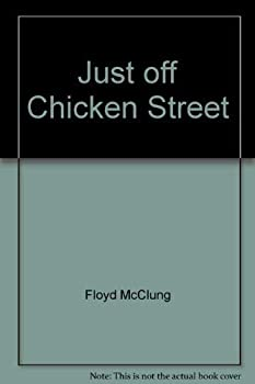 Just off Chicken Street 0800706994 Book Cover