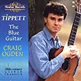 Tippett: The Blue Guitar-20th Century Guitar Classics
