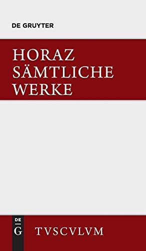 Sämtliche Werke: Lateinisch und deutsch: Lateinisch - Deutsch (Sammlung Tusculum)