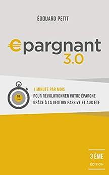 Epargnant 3.0: 3e édition par [Edouard Petit]