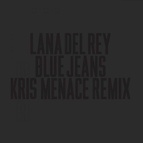 Blue Jeans (Kris Menace Remix)