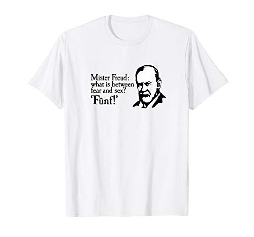 Mr Freud: what is between fear and sex? Fünf lustig therapie T-Shirt