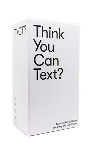 Think You Can Text? - an Adult Party Game Where You Match Hilarious Text Reply Cards to Awkward Incoming Text Message Situation Cards