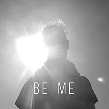 Be Me