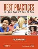 BEST PRACT.IN SCHOOL PSYCH.,FOUNDATIONS