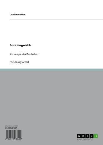 Soziolinguistik: Soziologie des Deutschen