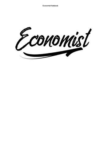 Economist Notebook: 100 Pages | Lined Interior | Economic Teacher Student Economics Economy Business Economist Team Gift Economists Job