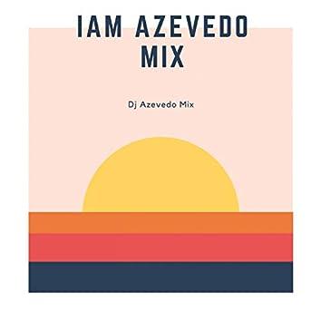 I Am Azevedo (Remix)