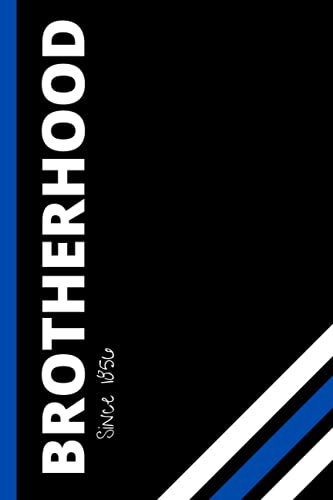 BROTHERHOOD: Phi Beta Sigma Notebook Gift For Guys In Your Chapter | Blank Lined Journal | 6x9 Inches | 110 Pages