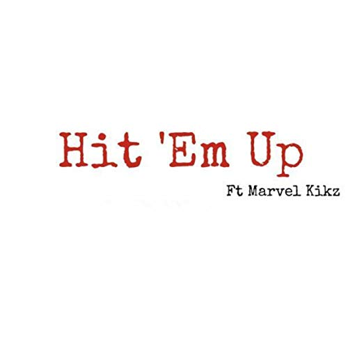 Hit Em Up [Explicit]
