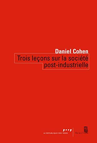 Trois leçons sur la société post-industrielle