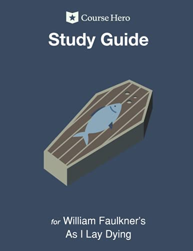 Study Guide for William Faulkner's As I Lay Dying