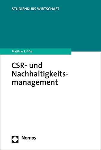Csr- Und Nachhaltigkeitsmanagement (Studienkurs Wirtschaft) (German Edition)