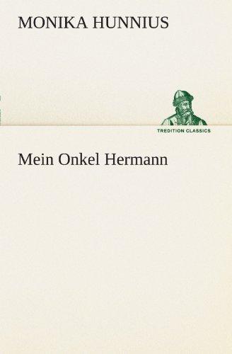 Mein Onkel Hermann (TREDITION CLASSICS)