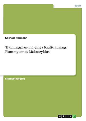 Trainingsplanung eines Krafttrainings. Planung eines Makrozyklus