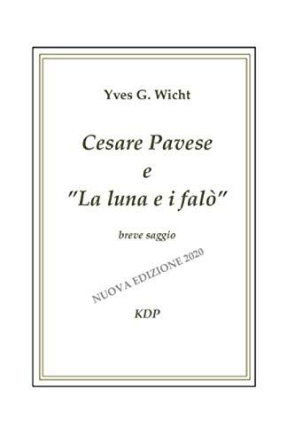 Cesare Pavese e La luna e i falò