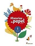 LECTURAS HISTORIAS DE PAPEL 1 PRIMARIA - 9788468087443