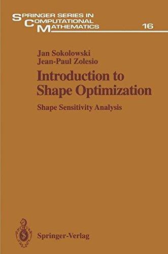 Introduction to Shape Optimization: Shape Sensitivity Analysis (Springer Series in Computational Mathematics)