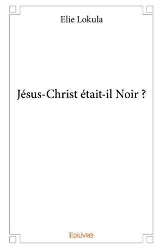 Bol Ježiš Kristus čierny?