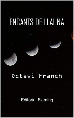 Encants de Llauna (Catalan Edition)