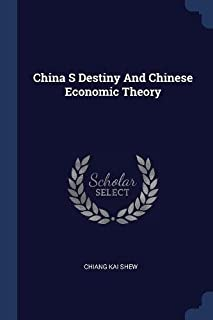 China S Destiny and Chinese Economic Theory