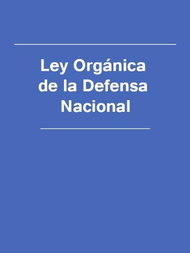 Ley Orgánica de la Defensa Nacional (Spain) eBook: España: Amazon ...