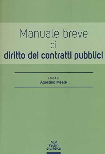 Manuale breve di diritto dei contratti pubblici