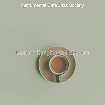 Bgm for Hanging Out at Cafes