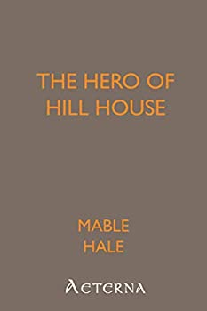 Paperback The Hero of Hill House Book