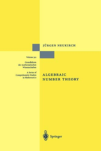 Compare Textbook Prices for Algebraic Number Theory Grundlehren der mathematischen Wissenschaften 322 Softcover reprint of hardcover 1st ed. 1999 Edition ISBN 9783642084737 by Neukirch, Jürgen,Schappacher, Norbert