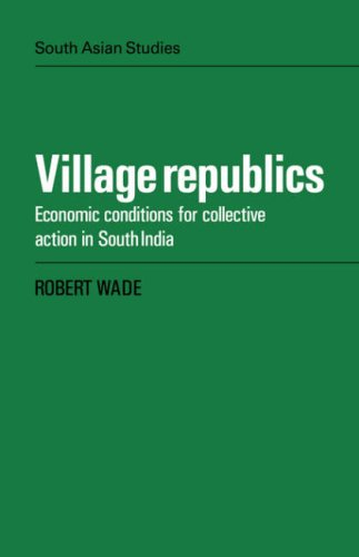 Compare Textbook Prices for Village Republics: Econ Conditions: Economic Conditions for Collective Action in South India Cambridge South Asian Studies Illustrated Edition ISBN 9780521051781 by Wade, Robert