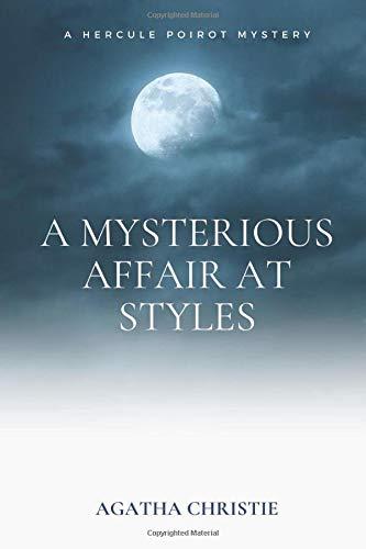 A Mysterious Affair at Styles: A Hercule Poirot Mystery