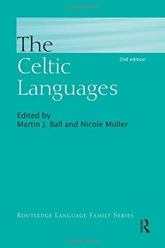 Compare Textbook Prices for The Celtic Languages Routledge Language Family Series 2 Edition ISBN 9781138969995 by Ball, Martin,Muller, Nicole