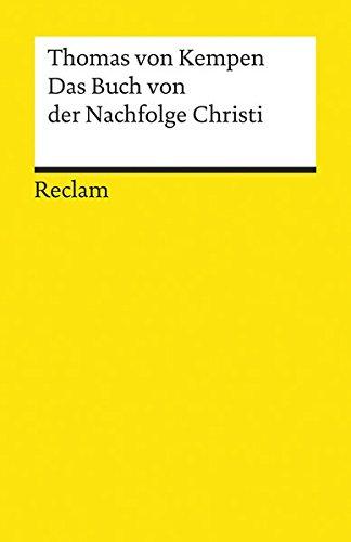 Das Buch von der Nachfolge Christi (Reclams Universal-Bibliothek)