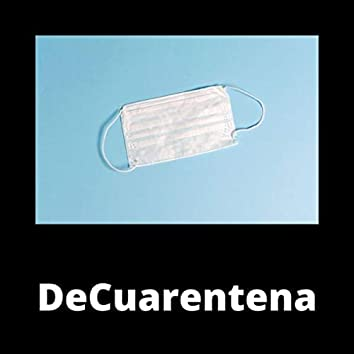 DeCuarentena