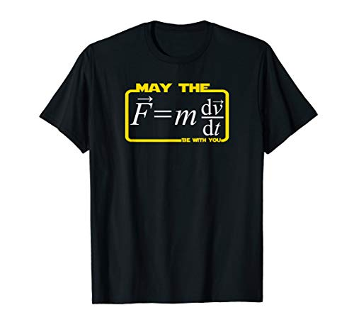 May the (F=mdv/dt) Be with You | Funny Physics Science Geek