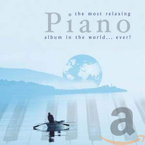 Most Relaxing Piano Album in the World Ever