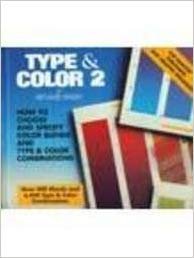 Type and Color 2: How to Choose and Specify Color Fades and Type and Color Combinations (Type and Colour)