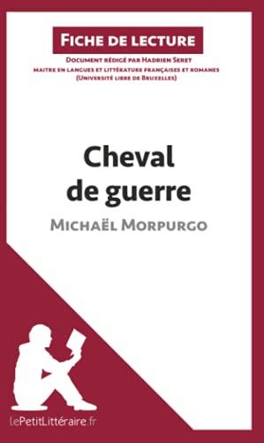 Cheval de guerre de Michaël Morpurgo (Fiche de lecture): Résumé complet et analyse détaillée de l'oeuvre