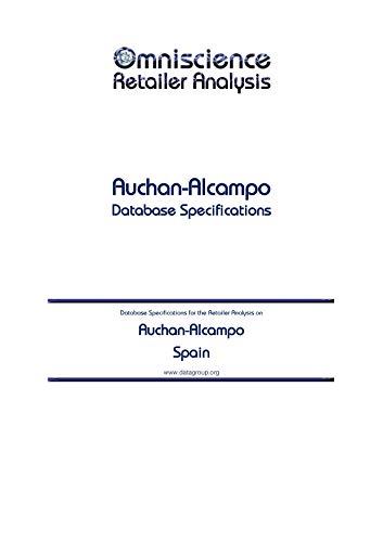 Auchan-Alcampo - Spain: Retailer Analysis Database Specifica