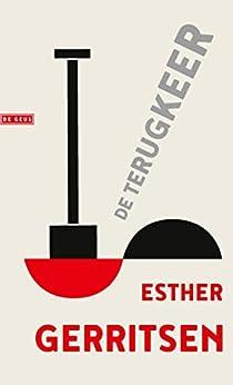 De terugkeer van [Esther Gerritsen]