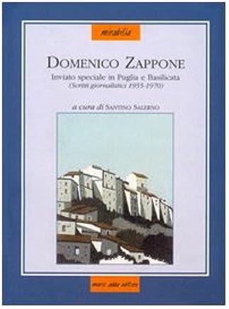 Domenico Zappone inviato speciale in Puglia e Basilicata. Scritti giornalistici (1955-1970)