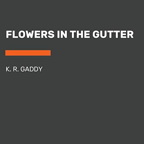 Flowers in the Gutter audiobook cover art